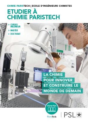 Chimie ParisTech formations Ingénieur Master Doctorat 2019 : Plaquette FR